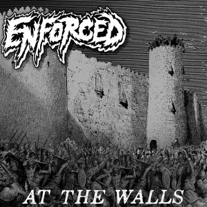 Enforced - At the Walls (2019)
