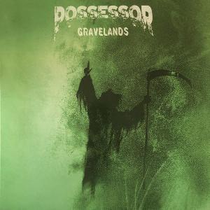 Possessor - Gravelands (2019)